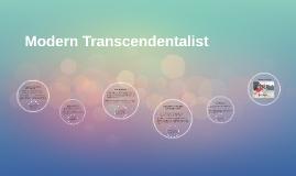 Modern Trascendentalist
