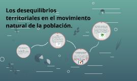 Los desequilibrios territoriales en el movimiento natural de
