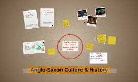 12CP Anglo-Saxon Culture Notes