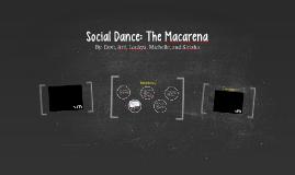 Social Dance: The Macarena