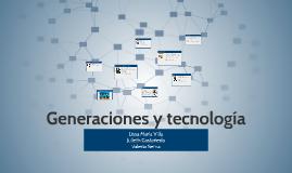 Generaciones y tecnología