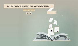 ROLES TRADICIONALES DE MARCA