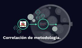 Correlacion de metodologia