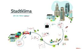 Stadtklima und dessen Verbesserung