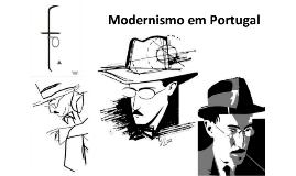 Modernismo em Portugal e Fernando Pessoa