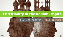 Christianity and Roman Empire