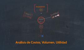 Analisis de Costos, Volumen, Utilidad.
