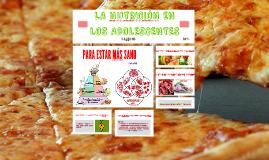 Copy of LA NUTRICION EN LOS ADOLESCENTES