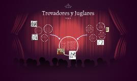 Trovador y Trovadora - Juglar y Juglaresa