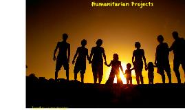Humanitatian Projects