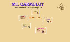 Mt. Carmelot:  Enchanted Library Kingdom