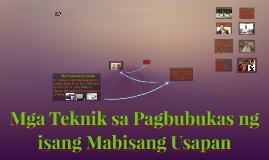 Mga Teknik sa Pagbubukas ng isang Mabisang Usapan