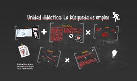 Copy of Unidad Didáctica: La búsqueda de empleo
