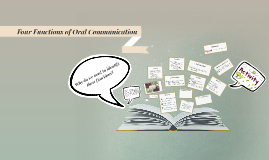 Copy of Four Functions of Oral Communication