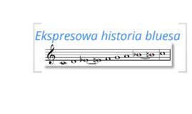 Ekspresowa historia bluesa (??, 2012)