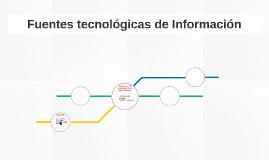 Fuentes tecnológicas de Información
