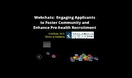 Webchats: Engaging Applicants to Foster Community and Enhance Pre-health Recruitment