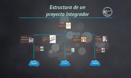 Estructura de un proyecto Integrador