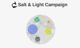 Salt & Light Campaign