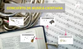 Concierto de Musica Cristiana