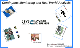 Continuous Monitoring and Real World Analysis