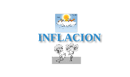 Copy of EXPOSICION INFLACION
