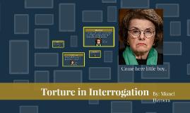 Torture in Interrogation