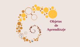 Copy of Objetos de Aprendizaje