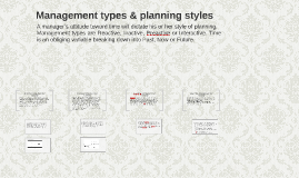 Management types & planning styles