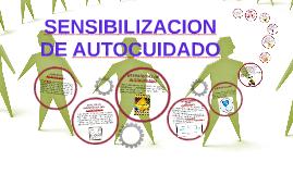 SENSIBILIZACION DE AUTOCUIDADO