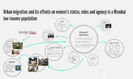 Urban migration and its effects on women's status, roles and