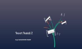 Invert Install 2