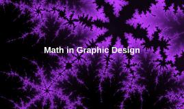 Copy of Math in Graphic Design
