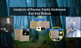 analysis of dickinson A close reading of a classic dickinson poem 'the brain is wider than the sky': the mind and all that it can take in – and imagine – is far greater than even.