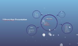 LibraryApp Presentation