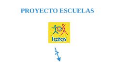 PROYECTO ESCUELAS LAZOS GAP