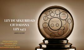 Copy of LEY DE SEGURIDAD CIUDADANA