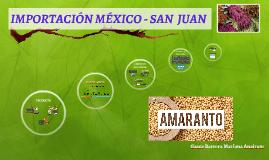Importación México -San Juan
