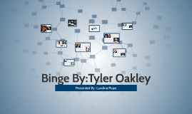 Binge By:Tyler Oakley