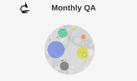 Monthly QA