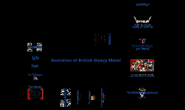 Evolution of British Heavy Metal