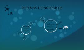 sistémas tecnológicos