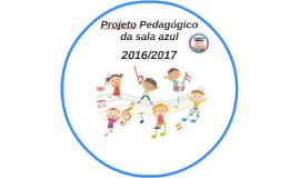 Projeto Pedagógico  da sala azul