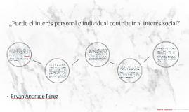 ¿Puede el interés personal e individual contribuir al interé