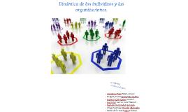 Copy of Copy of Dinámica de los individuos y las organizaciones.