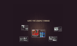 Copy of Love the simple things