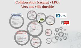 Copy of Collaboration Nacarat - LPO : Vers une ville durable