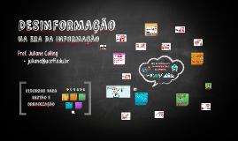 Desinformação na era da Informação