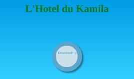 L'Hotel du Kamila