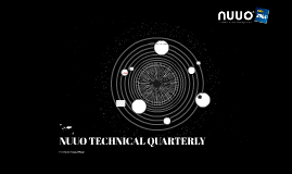 NUUO TECHNICAL QUARTERLY